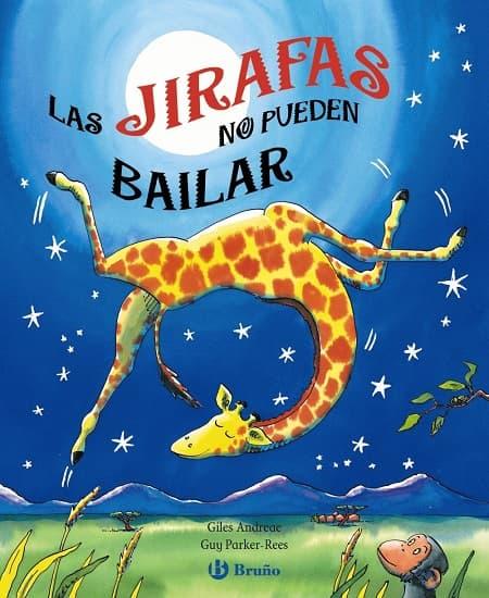Cuento - Las jirafas no pueden bailar