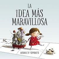 Mejores cuentos con valores - La idea más maravillosa